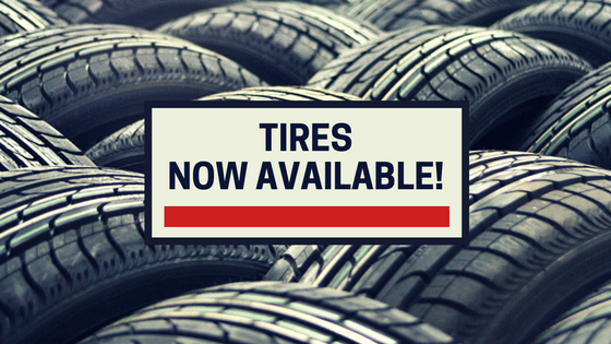 Tires Now Available