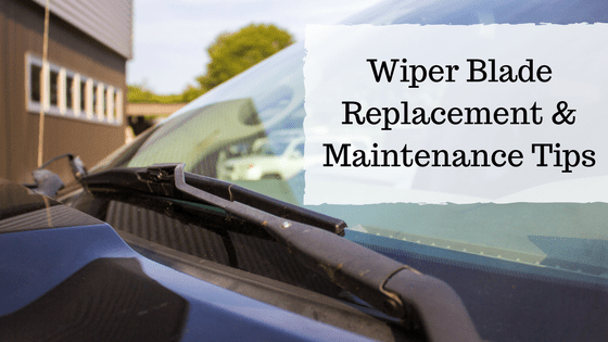 Wiper Blade Replacement & Maintenance Tips